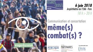 Communication & concertation même(s) combat(s) ?